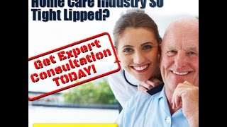 Best Small Business - Start a Private Home Care Agency in Any State