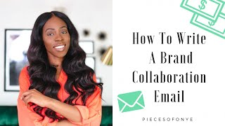 How To Write A Brand Collaboration Email | A Step-By-Step Guide