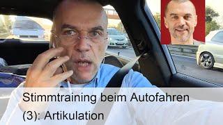 Stimmtraining Beim Autofahren 3 Artikulation