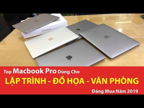 Top Macbook Pro Dùng Cho Lập Trình - Đồ Hoạ - Văn Phòng Đáng Mua Năm 2019