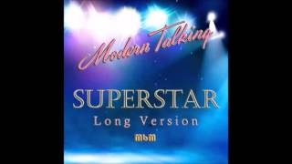 Modern Talking - Superstar Long Version (re-cut by Manaev)