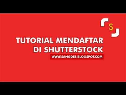 Video Tutorial mendaftar di Shutterstock #1- TERBARU 2016