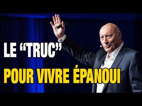 """Le """"Truc"""" Pour Vivre Épanoui"""