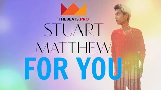 For You - stuartmatthewhc
