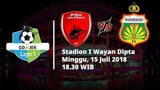 Live Streaming Vidio.com Liga 1 Indonesia PSM Makassar Vs Bhayangkara FC Pukul 18.30