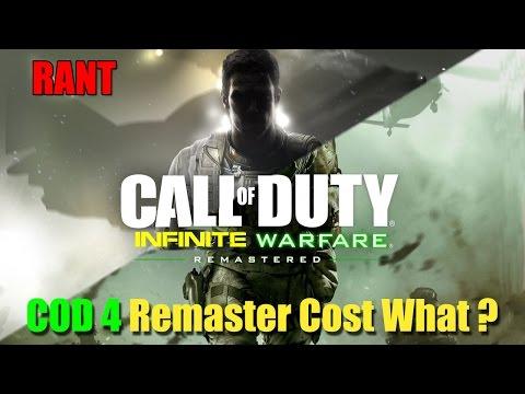 Call of duty : Infinite Warfare | RANT, COD4 Remaster Will Cost What?