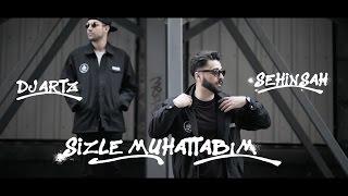 DJ Artz   Sizle Muhatabım (feat. Şehinşah) (Official Video)