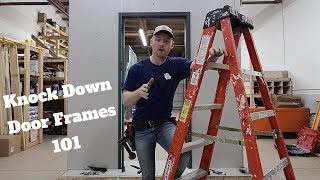 How To Install Knock Down Door Frames 101