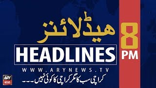 ARY News Headlines |CM Buzdar has proven himself to be 'Wasim Akram Plus'| 8PM | 25 August 2019
