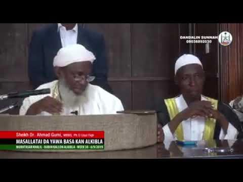 Mafiya Yawan Masallata Basa Fuskantan Alkibla Wajen Sallah Dr Ahmad Gumi