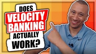 Does The Velocity Banking Strategy Actually Save You Money? | Does Velocity Banking Actually Work?