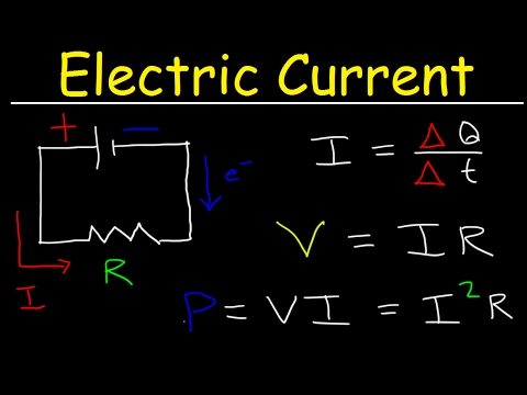 Electric Current & Circuits Explained, Ohm's Law, Charge, Power, Physics Problems, Basic Electricity