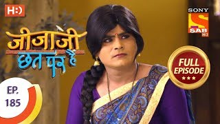Jijaji Chhat Per Hai - Ep 185 - Full Episode - 24th September, 2018