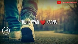 tujhe pyar karna nahi aata... mujhe pyar ke siwa kuch nahi aata... heart touching dialogue💟💟