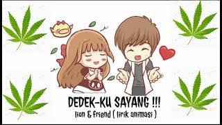 Dedeku Sayang-lion & Friends Lirik Animasi