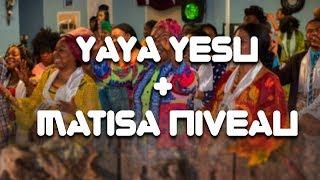 YAYA YESU + MATISA NIVEAU