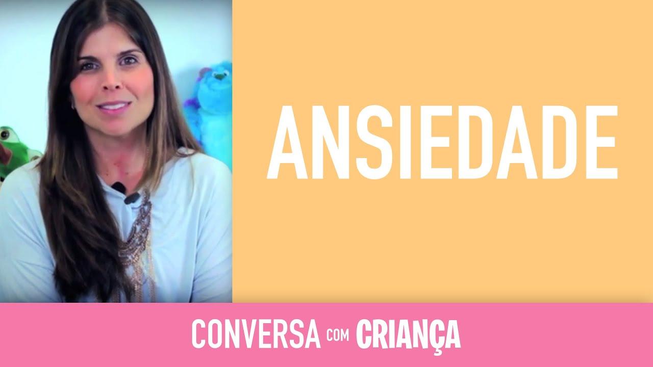 Ansiedade - Versão Resumida | Conversa com Criança | Psicóloga Infantil Daniella Freixo de Faria