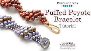 Puffed Peyote Stitch - DIY Jewelry Making Tutorial By PotomacBeads