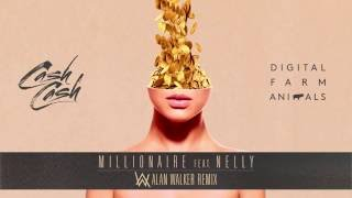 Alan Walker & Cash Cash & Digital Farm Animals & Nelly - Millionaire (Remix) (Lyrics)