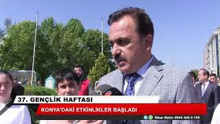 Konya'da Gençlik Haftası Etkinlikleri başladı