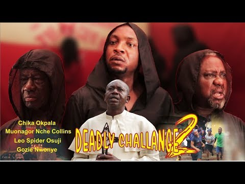 DEADLY CHALLENGE EPISODE 2 - NEW NOLLYWOOD MOVIE