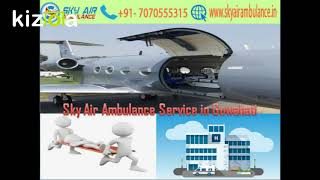 Get Sky Air Ambulance Service 24x7x365 days in Kolkata