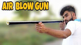 AIR BLOW    हवा से चलने वाली बंदूक
