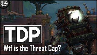 Tanking The Threat Cap - [TDP]