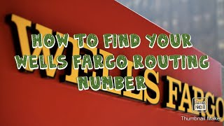 how to check Wells Fargo routing number on their website