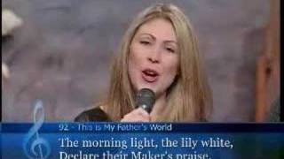 This is my father's world - Amy Grant