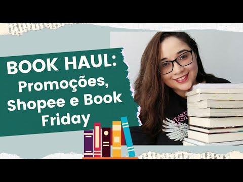 BOOK HAUL: Promoções, Shopee e Book Friday ?   Biblioteca da Rô