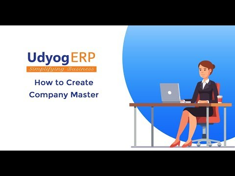 How to Create Company Master in UdyogERP