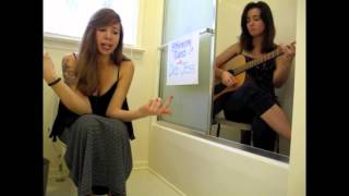 """Flushed From The Bathroom Of Your Heart"" cover by Deb & Jess"