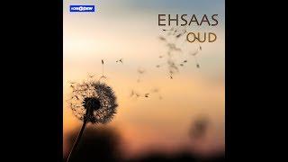 Ehsaas by OUD - oudtheband