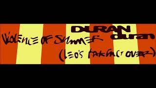 """Duran Duran """"Violence of summer (Leo's taking over)"""" cover"""