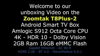 TVBC Unboxing Video Of The Zoomtak T8Plus-2 Android Smart TV Box Amlogic S912 4K HDR 10Bit