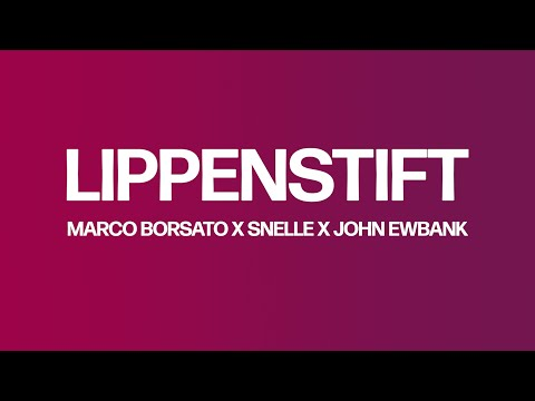Marco Borsato, Snelle, John Ewbank - Lippenstift (Lyric Video) | JB Productions