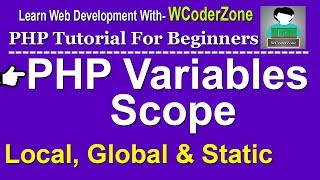 PHP Variables Scope ( local, global and static variables)
