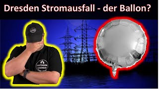 """Dresden Stromausfall (""""Blackout"""") - durch einen Luftballon?"""
