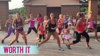 Worth It by Fifth Harmony (Dance Fitness with Jessica