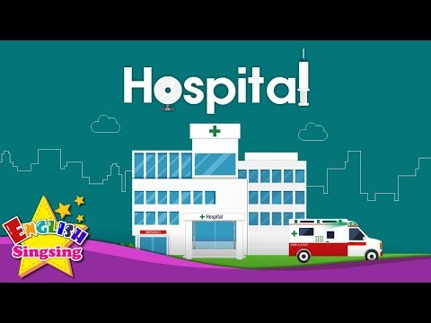 Hospital - hospital vocabulary for kids