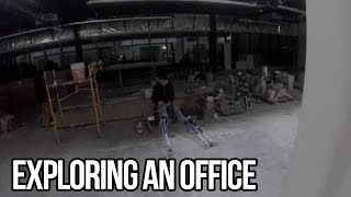 Urban Exploration: The Real Office
