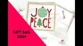 Gift Bags To Cute Christmas Signs