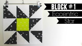 Star Sampler Quilt | Block #1: Eccentric Star