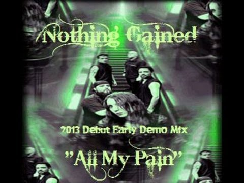 All My Pain Music Video by Nothing Gained