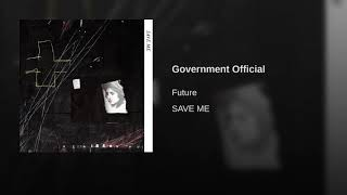 Future   Government Official (Audio)