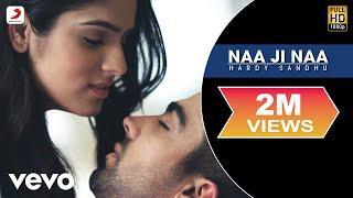 Hardy Sandhu - Naa Ji Naa | Lyric Video - YouTube
