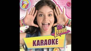 Soy Luna KARAOKE -  I'd be crazy