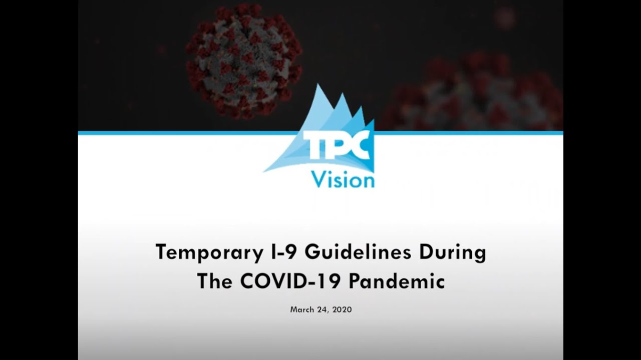 Temporary I-9 Guidelines