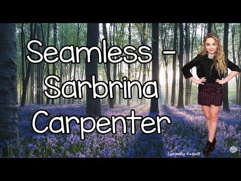Seamless - Sabrina Carpenter
